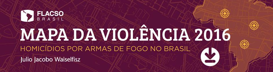Mapa Violência 2016